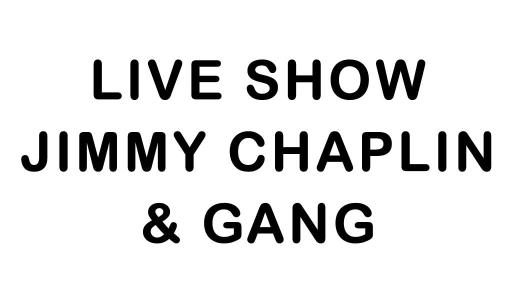 Live Show Jimmy Chaplin & Gang at Ellie Rays RV Resort