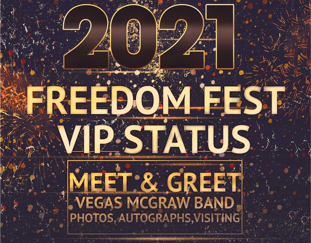 Freedom Fest 2021 VIP Status - Ellie Ray's RV Resort