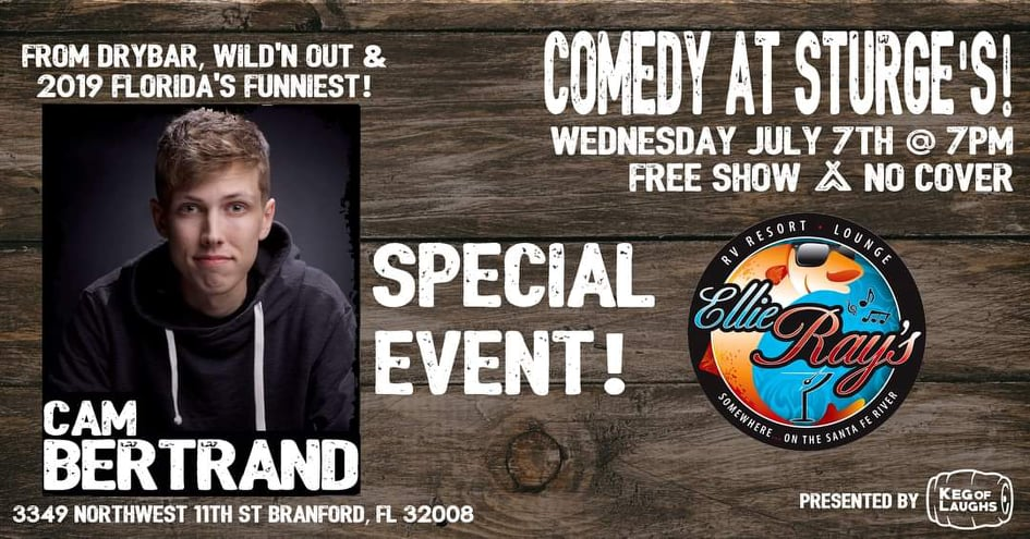 July 7th, Comedian Cam Bertrand from MTV and Drybar will be live at Sturge's at Ellie Ray's!