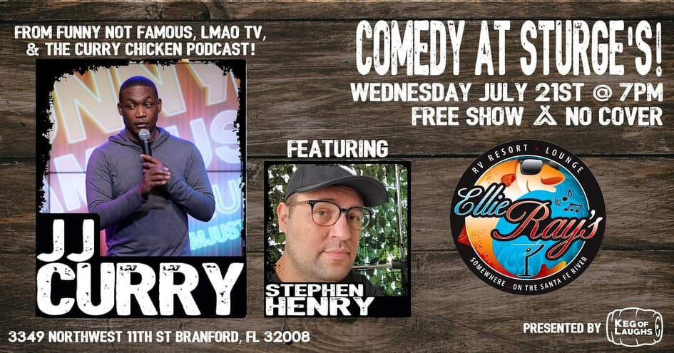 July 21st, Comedian JJ Curry from LMAO TV, Funny Not Famous, & The Curry Chicken Podcast will be LIVE at Ellie Ray's!