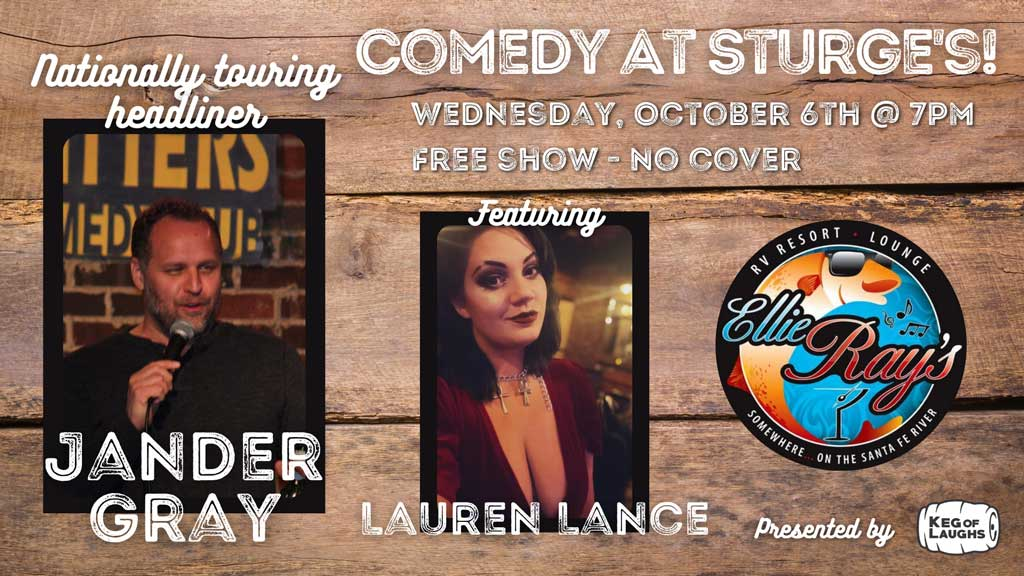 Comedian Jander Gray – LIVE at Ellie Ray's! Featuring, Comedian Lauren Lance